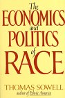 The Economics and Politics of Race, Thomas Sowell, 0688048323