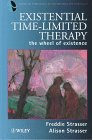 Existential Time-Limited Therapy : The Wheel of Existence, Strasser, Freddie and Strasser, Alison, 0471963089