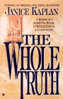 The Whole Truth, Janice Kaplan, 0425156036