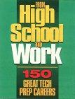 From High School to Work, J. G. Ferguson Publishing Company Staff, 0894342258