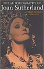 The Autobiography of Joan Sutherland, Joan Sutherland, 0895263084