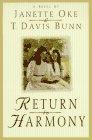 Return to Harmony, Janette Oke and T. Davis Bunn, 1556619022