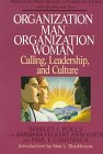 Organization Man, Organization Woman, Shirley J. Roels and Paul F. Camenisch, 0687009642