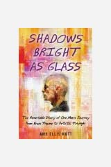 Shadows Bright as Glass by Amy Ellis Nutt [Hardcover] Hardcover