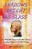Shadows Bright as Glass by Amy Ellis Nutt [Hardcover]
