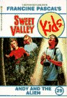 Andy and the Alien (Sweet Valley Kids #29)