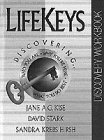 img - for Lifekeys Discovering: Who You Are, Why You're Here, What You Do Best (LifeKeys 4 Teens) book / textbook / text book