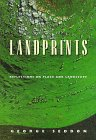 Landprints : Reflections on Place and Landscape, Seddon, George, 0521585015