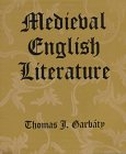 Medieval English Literature, Thomas J. Garbaty, 0881339504