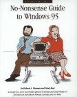 Richard and Lindy's No-Nonsense Guide to Windows 95, Richard Sherman and Lindy Root, 1881859193