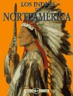 img - for Los Indios de Norte America book / textbook / text book