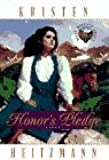 Honor's Pledge (Rocky Mountain Legacy #1) (Book 1)