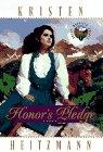 Honor's Pledge, Kristen Heitzmann, 0764220314
