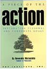 img - for A Piece of the Action: Integrating Personal and Corporate Goals book / textbook / text book