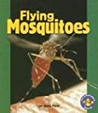 Flying Mosquitoes, Janet Plehl, 0822565080