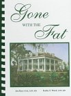 Gone with the Fat, Jen Avis and Kathy F. Ward, 0962868361