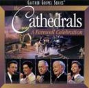 A Farewell Celebration by Gaither Music Group