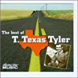 The Best of T. Texas Tyler