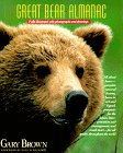 The Great Bear Almanac, Gary Brown, 1558212108