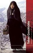 tobas-geschichte-erinnerungen-einer-iranischen-rztin