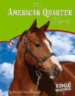 The American Quarter Horse, Amanda Parise-Peterson, 0736837647