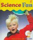 Science Fun, Chickadee Magazine Editors and Gordon Penrose, 1895688736