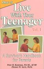 How to Live with Your Teenagers, Peter H. Buntman and Eleanor M. Saris, 0960312404