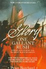 img - for One Gallant Rush: Robert Gould Shaw and His Brave Black Regiment/Movie Tie in to the Movie