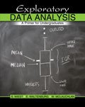 Exploratory Data Analysis : A Primer for Undergraduates, Waltenburg, Eric N. and Mclauchlan, William, 1465200606