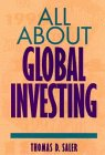 All about Global Investing, Thomas E. Saler, 0471121886