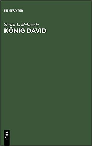 knig david eine biographie amazonde steven l mckenzie christian wiese bcher - Knig David Lebenslauf