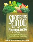 Shopper's Guide to Natural Foods, East West Journal Staff, 0895292335