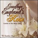 Goodbye England's Rose: Candle in Wind 1997