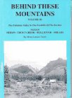 Behind These Mountains Vol. III : The Fabulous Valley in the Foothills of the Rockies, Vanek, Mona Leeson, 0940151227