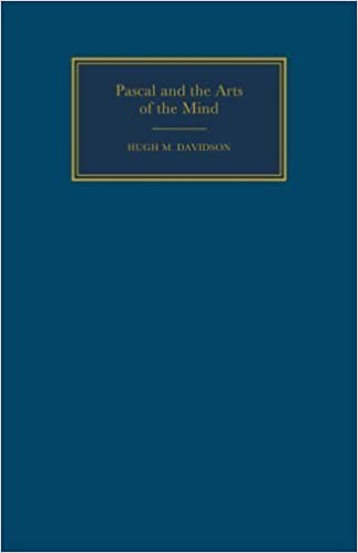 Pascal and the Arts of the Mind (Cambridge Studies in French) by Hugh M. Davidson (2006-11-23)
