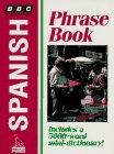 BBC Spanish Phrase Book, NTC Publishing Group Staff, 0844292346