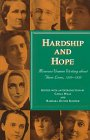 Hardship and Hope : Missouri Women Writing about Their Lives, 1820-1920, , 0826211208