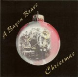A Bayou Brass Christmas by Big Fat Silver Sousaphone Records