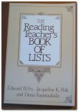 The Reading Teacher's Book of Lists, Edward B. Fry and Jacqueline K. Polk, 0137621124