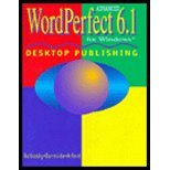 Advanced WordPerfect : Desktop Publishing 6.1 for Windows, Rutkosky, Nita H. and Burnside, Judy D., 156118781X