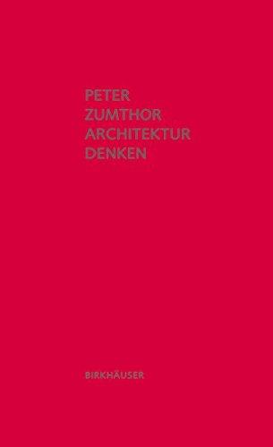 Descargar Libro Architektur Denken Peter Zumthor