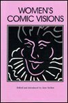 img - for Women's Comic Visions (Humor in Life and Letters Series) book / textbook / text book