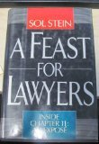 A Feast for Lawyers: Inside Chapter 11 : An Expose