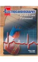 Electrocardiography for Health Care Personnel with Student CD-ROM