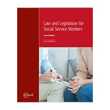 LAW AND LEGISLATION FOR SOCIAL SERVICE WORKERS, 2ND EDITION