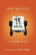 48 Days to the Work You Love An Interactive Study [PB,2005]