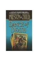 Dance Of Death by Douglas Preston and Lincoln Child