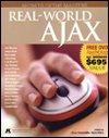 Real-World AJAX, Jim Benson, Jason Blum, Kurt Cagle, Philip McCarthy, Luis Derechin, John Crupi, Dan Malks, Greg Winton, Dietrich Kappe, 0977762203