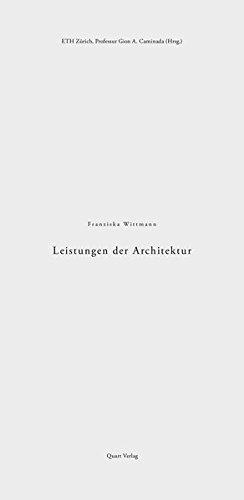 Leistungen der Architektur: The Performance of Architecture (German Edition)