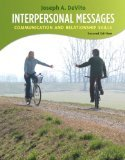 Interpersonal Messages: Communication and Relationship 2nd Edition by DeVito, Joseph A. [Paperback]